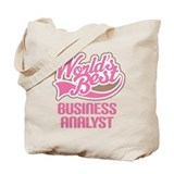 World's Best Business Analyst Tote Bag