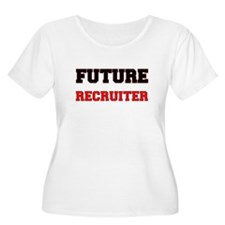 Future Recruiter Plus Size T-Shirt