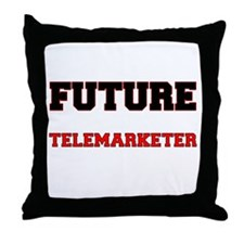 Future Telemarketer Throw Pillow