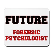 Future Forensic Psychologist Mousepad