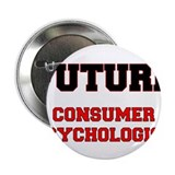 "Future Consumer Psychologist 2.25"" Button"