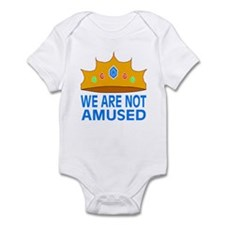 We Are Not Amused Infant Bodysuit