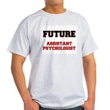 Future Assistant Psychologist T-Shirt