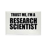 Trust Me, Im A Research Scientist Rectangle Magnet