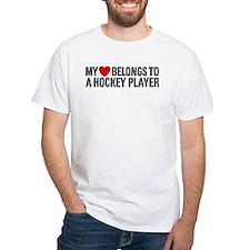 My Heart Belongs To A Hockey Player Shirt