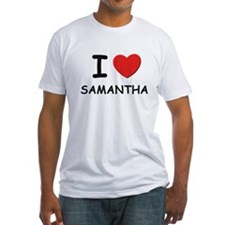 I love Samantha Shirt
