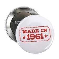 "Made In 1961 2.25"" Button"