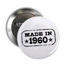 "Made In 1960 2.25"" Button"
