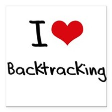 "I Love Backtracking Square Car Magnet 3"" x 3"""