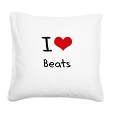 I Love Beats Square Canvas Pillow