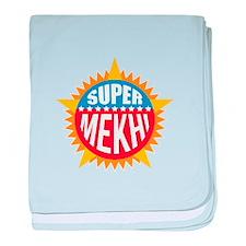 Super Mekhi baby blanket