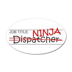 Job Ninja Dispatcher 20x12 Oval Wall Decal