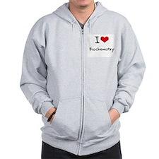 I Love Biochemistry Zip Hoody
