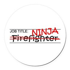 Job Ninja Firefighter Round Car Magnet