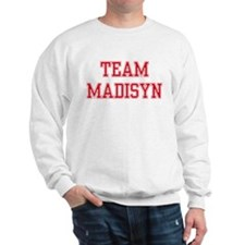 TEAM MADISYN  Sweatshirt