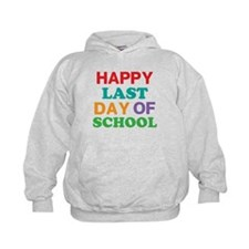 Happy Last Day of School Hoodie