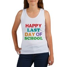 Happy Last Day of School Tank Top