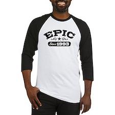 Epic Since 1993 Baseball Jersey
