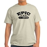 Epic Since 1973 T-Shirt