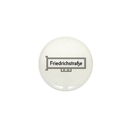 Friedrichsstrasse, Berlin - Germany Mini Button (1