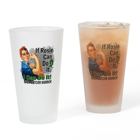 If Rosie Can Do It Liver Cancer Drinking Glass