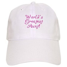 World's Greatest Aunt! Baseball Cap