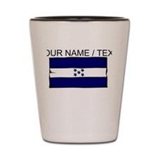 Custom Honduras Flag Shot Glass