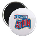 "The Incredible Aydin 2.25"" Magnet (10 pack)"