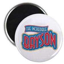 "The Incredible Bryson 2.25"" Magnet (10 pack)"