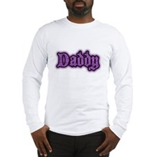 Daddy in Purple Long Sleeve T-Shirt