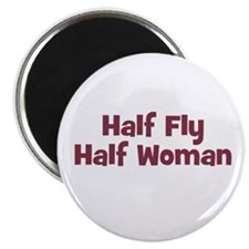 Half FLY Half Woman Magnet