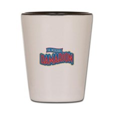 The Incredible Damarion Shot Glass