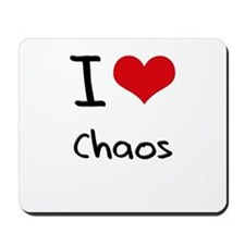 I love Chaos Mousepad