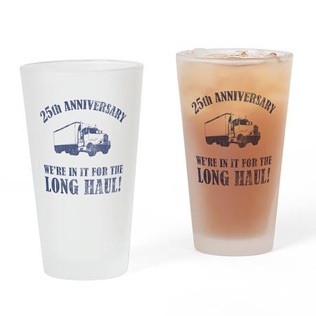 25th Anniversary Humor (Long Haul) Drinking Glass
