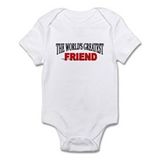 """The World's Greatest Friend"" Infant Creeper"