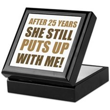 25th Anniversary Humor For Men Keepsake Box