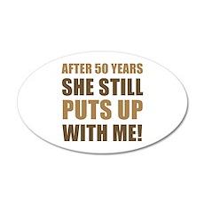 50th Anniversary Humor For Men 35x21 Oval Wall Dec
