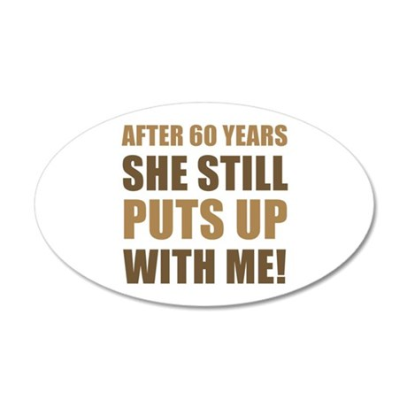 60th Anniversary Humor For Men 20x12 Oval Wall Dec