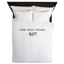 GUESS WHOS TURNING 40? BIRTHDAY Queen Duvet