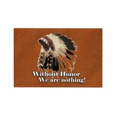 Without Honor Rectangle Magnet (10 pack)