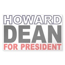 dEAN FOR PRESIDENT Rectangle Decal