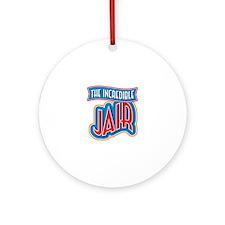 The Incredible Jair Ornament (Round)