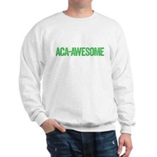 aca-awesome Sweatshirt