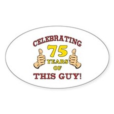 75th Birthday Gift For Him Decal