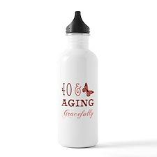 40 & Aging Gracefully Water Bottle