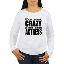 CRAZYACTRESS.jpg Long Sleeve T-Shirt