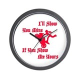 Ill Show You Mine Stunter Wall Clock