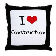 I love Construction Throw Pillow