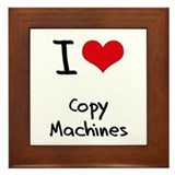 I love Copy Machines Framed Tile