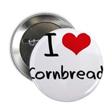 "I love Cornbread 2.25"" Button"